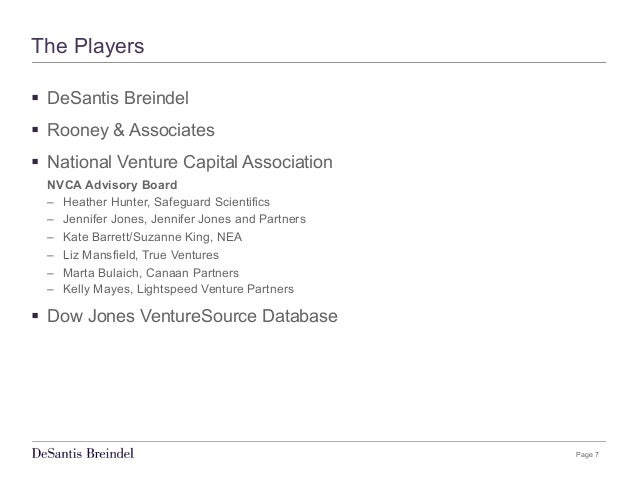 Page 7 The Players § DeSantis Breindel § Rooney & Associates § National Venture Capital Association NVCA Advisory Bo...
