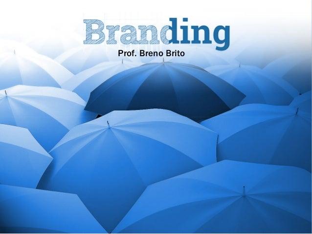 Prof. Breno Brito