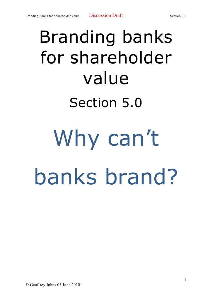 Branding Banks for shareholder value   Discussion Draft   Section 5.0              Branding banks          for shareholder...