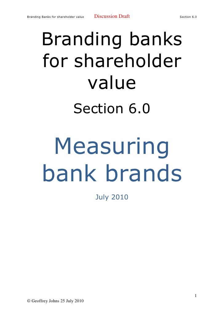 Branding Banks for shareholder value   Discussion Draft   Section 6.0              Branding banks          for shareholder...