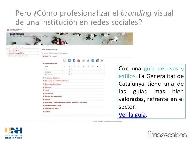Pero ¿Cómo profesionalizar el branding visualde una institución en redes sociales?                             Con una guí...