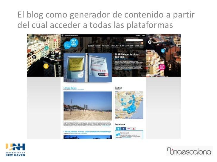 El blog como generador de contenido a partirdel cual acceder a todas las plataformas