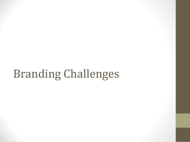 Branding Challenges