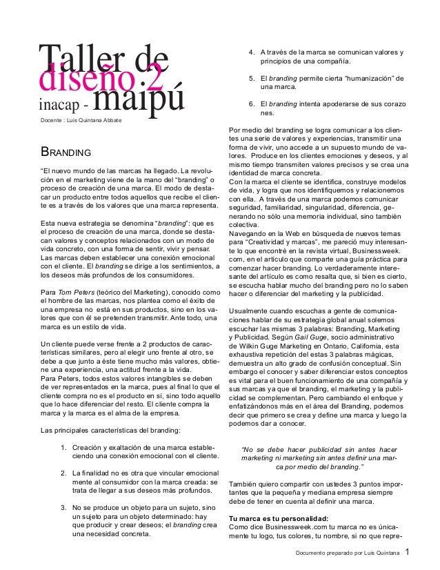 """Documento preparado por Luis Quintana 1 Branding  """"El nuevo mundo de las marcas ha llegado. La revolu- ción en el marketi..."""