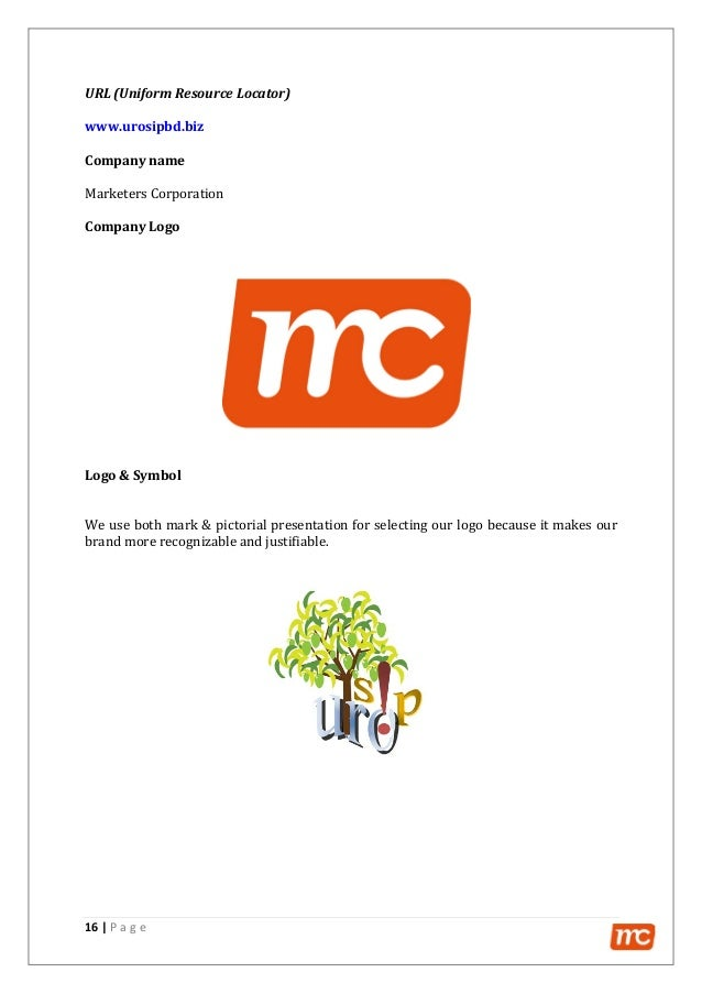 16   P a g e URL (Uniform Resource Locator) www.urosipbd.biz Company name Marketers Corporation Company Logo Logo & Symbol...