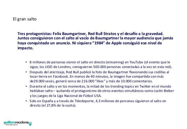 El gran salto            Tres protagonistas: Felix Baumgartner, Red Bull Stratos y el desa9o a...
