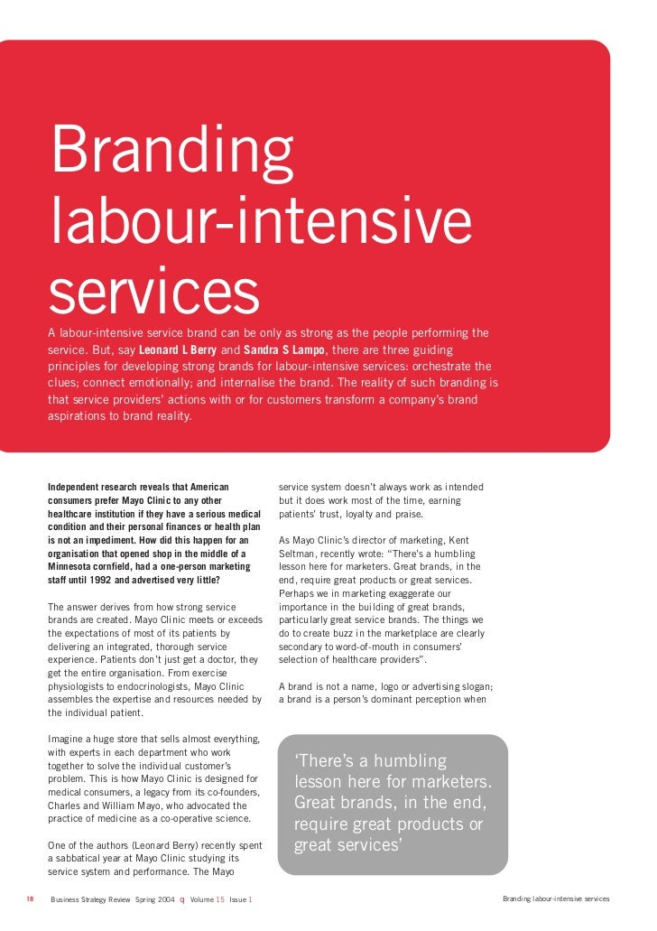 Branding     labour-intensive     services     A labour-intensive service brand can be only as strong as the people perfor...