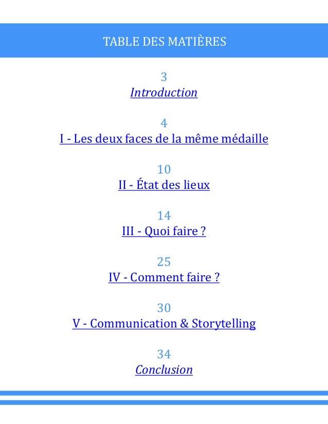 TABLE DES MATIÈRES 3 Introduction 4 I - Les deux faces de la même médaille 10 II - État des lieux 14 III - Quoi faire ? 25...
