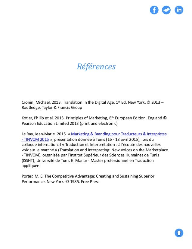 Références Cronin, Michael. 2013. Translation in the Digital Age, 1st Ed. New York. © 2013 – Routledge. Taylor & Francis G...