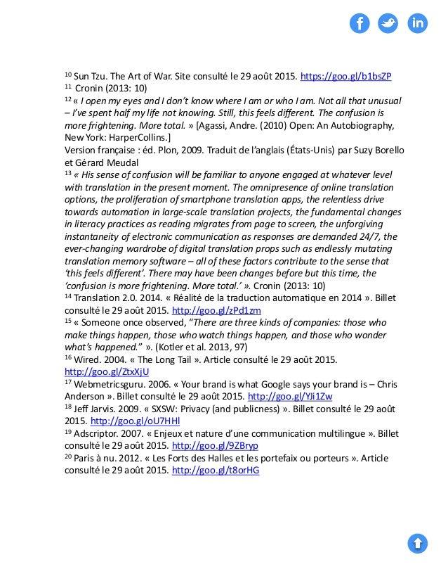10 Sun Tzu. The Art of War. Site consulté le 29 août 2015. https://goo.gl/b1bsZP 11 Cronin (2013: 10) 12 « I open my eyes ...