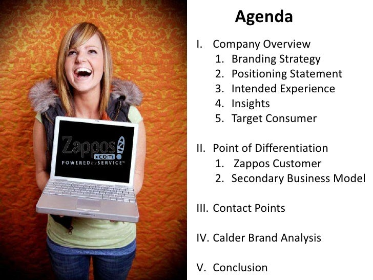 Agenda<br />Company Overview<br />Branding Strategy<br />Positioning Statement<br />Intended Experience<br />Insights<br /...