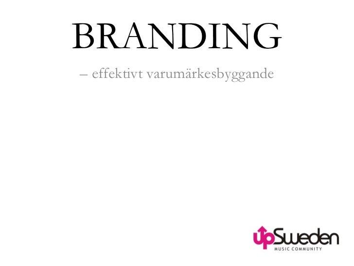 BRANDING –  effektivt varumärkesbyggande