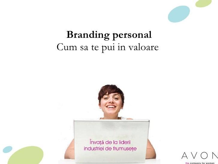 Branding personal Cum sa te pui in valoare