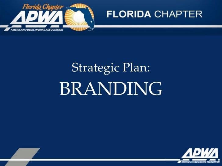 StrategicPlan:BRANDING