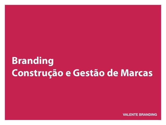 Branding  Construção e Gestão de Marcas