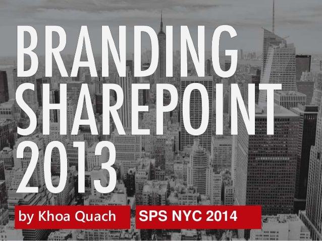 by Khoa Quach SPS NYC 2014