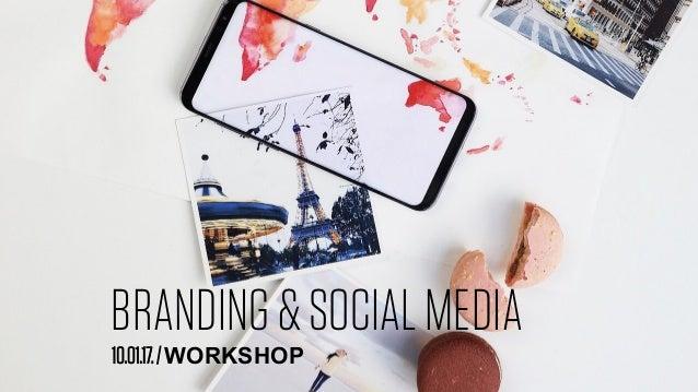 BRANDING&SOCIALMEDIA 10.01.17./WORKSHOP