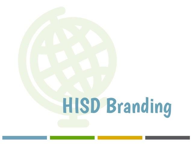 HISD Branding