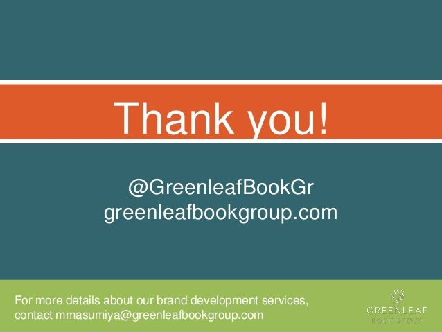 @GreenleafBookGr greenleafbookgroup.com Thank you! For more details about our brand development services, contact mmasumiy...