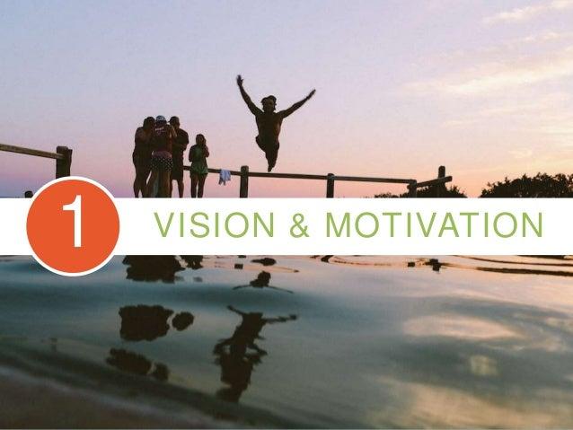 VISION & MOTIVATION1