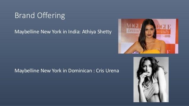Brand Offering Maybelline New York in India: Athiya Shetty Maybelline New York in Dominican : Cris Urena