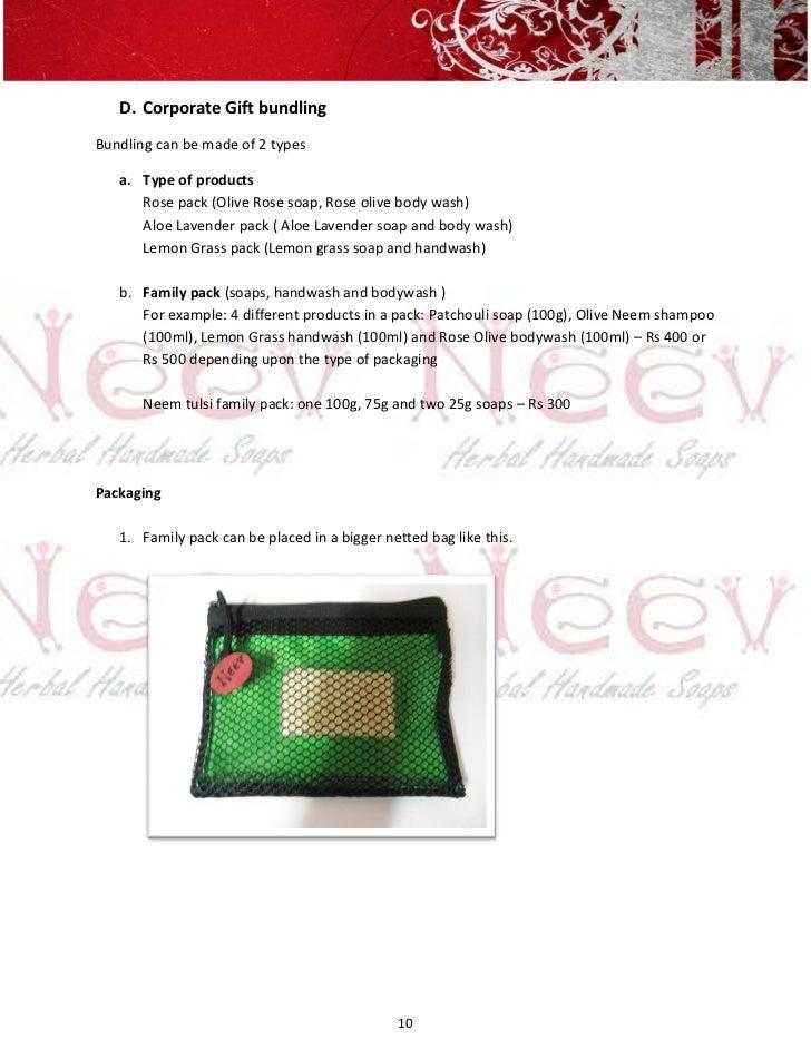 D. Corporate Gift bundlingBundling can be made of 2 types   a. Type of products      Rose pack (Olive Rose soap, Rose oliv...
