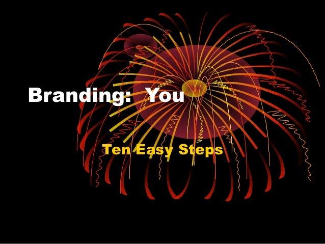 Branding: You Ten Easy Steps