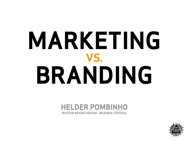 Branding Vs Marketing - Brand Design - Brandia Central Slide 2