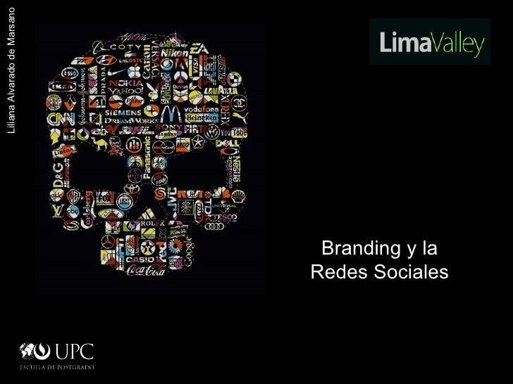 Liliana Alvarado de Marsano Branding y la Redes Sociales