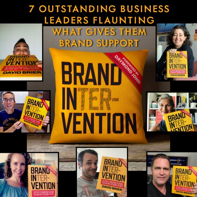 7 OUTSTANDING BUSINESS LEADERS FLAUNTING WHAT GIVES THEM BRAND SUPPORT