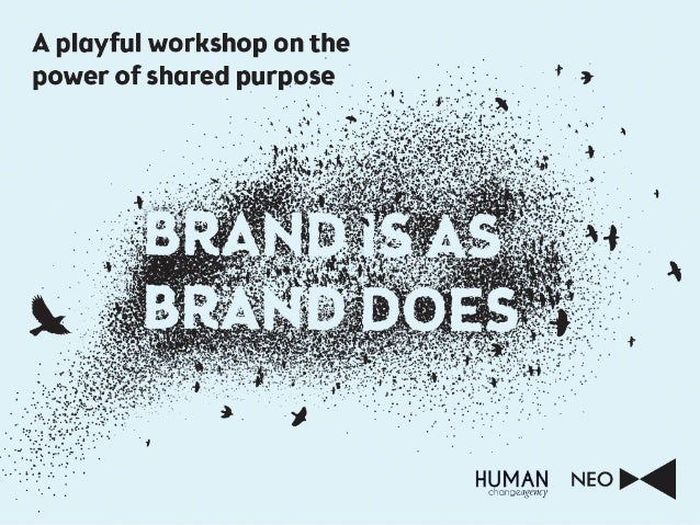 Brand Is As Brand Does   Neo & The Human Change Agency