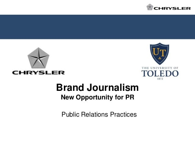 Brand Journalism New Opportunity for PR  Public Relations Practices