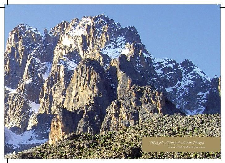Rugged Majesty of Mount Kenya:                                        KENYA           1          A natural symbol of the b...
