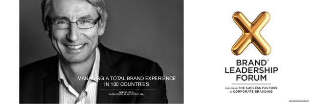 MANAGING A TOTAL BRAND EXPERIENCE   IN 100 COUNTRIES BENGT ERIKSSON  GLOBAL MASTER BRAND DIRECTOR, SCA www.brandleadership...