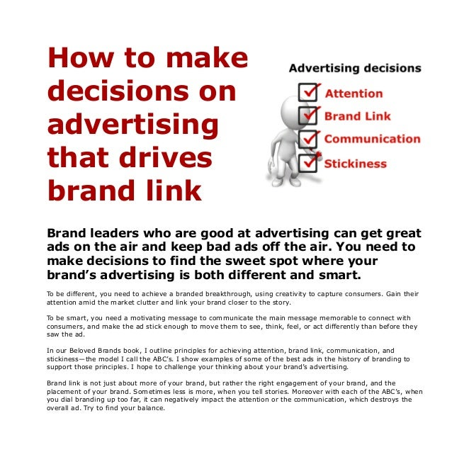 How to make decisions on advertising that drives brand link Brand leaders who are good at advertising can get great ads on...