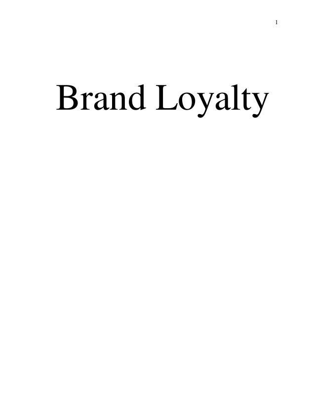 1 Brand Loyalty