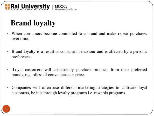 impact of brand loyalty on consumer behaviour