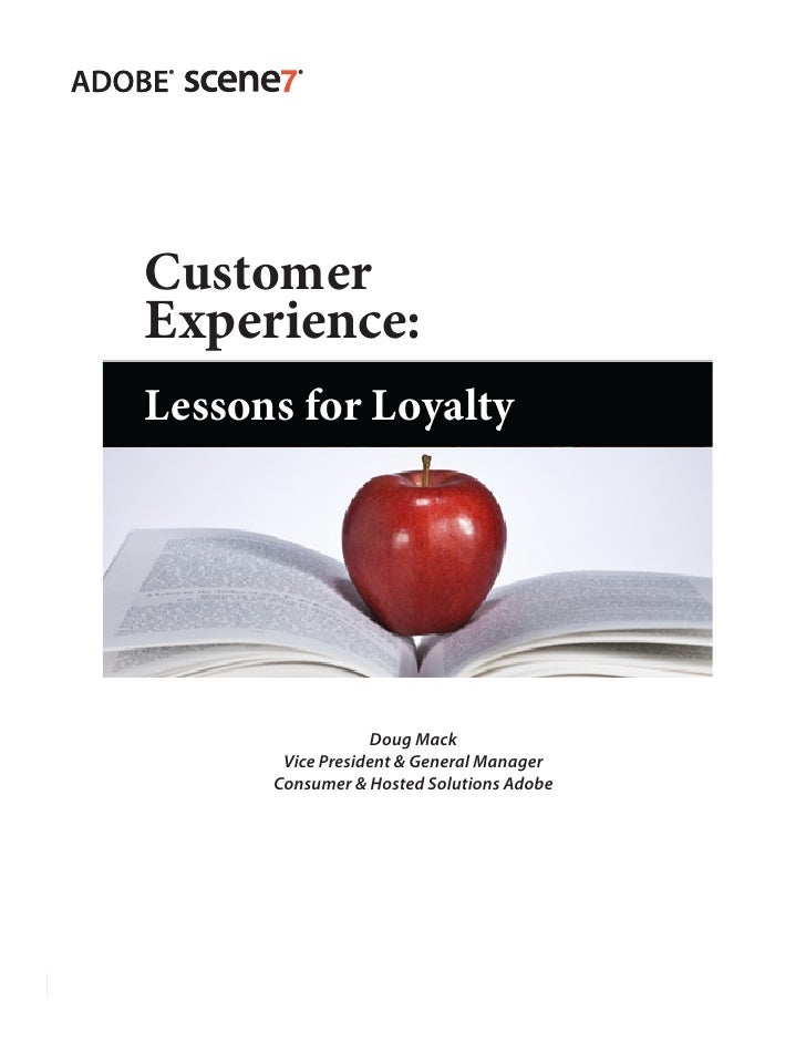 Customer           Experience:           Lessons for Loyalty                                                    Doug Mack ...
