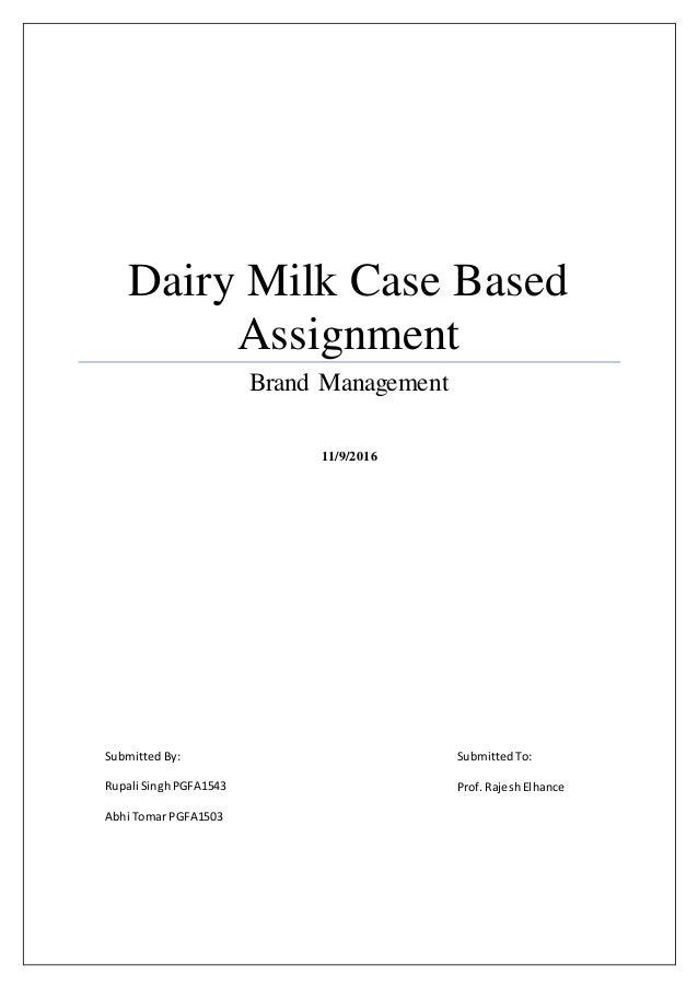 case study on ss dairy milk Potential and prospects of dairy market by 'mis-using' this channel and then penetrate into the liquid milk network this study has in the case of male.