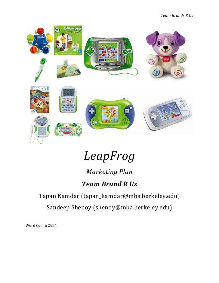 Team Brands R Us                          LeapFrog                       Marketing Plan                      Team Brand R ...
