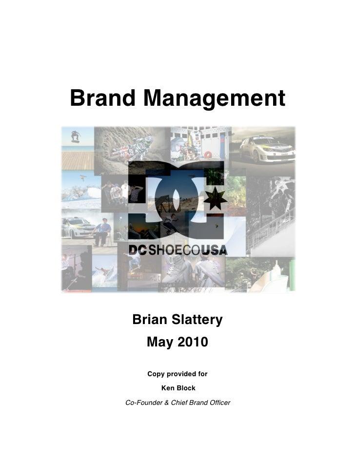 Brand Management           Brian Slattery           May 2010            ...