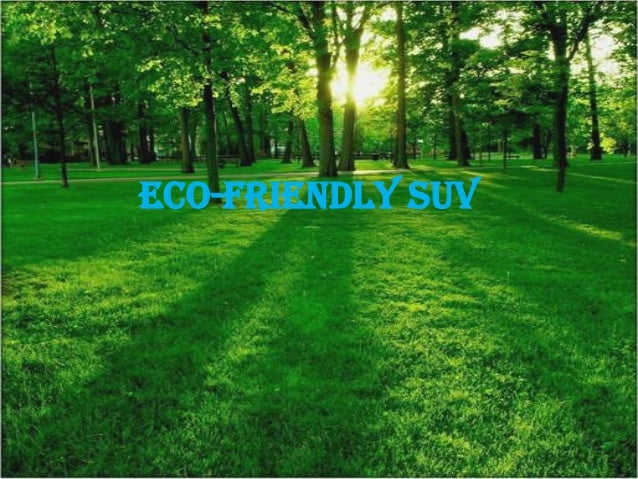 Eco-friendly suv