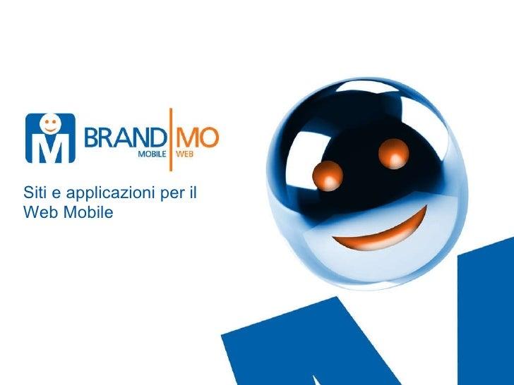 Siti e applicazioni per il  Web Mobile
