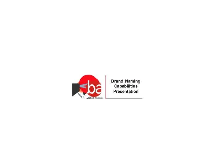 Brand Naming Capabilities Presentation
