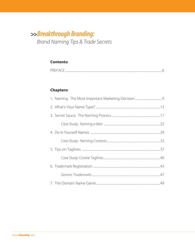 >>Breakthrough Branding:  Brand Naming Tips & Trade Secrets  www.ideasbig.com  Contents:  PREFACE............................