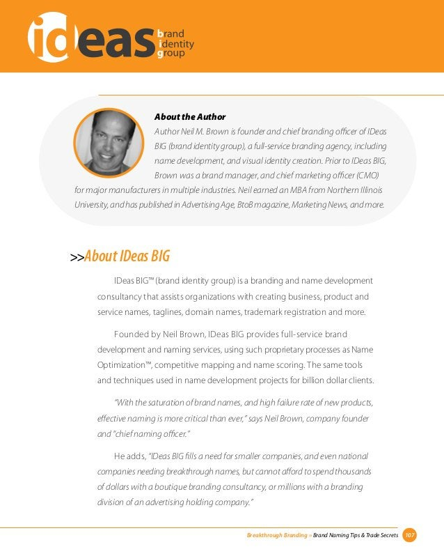 About the Author  Author Neil M. Brown is founder and chief branding officer of IDeas  BIG (brand identity group), a full-...