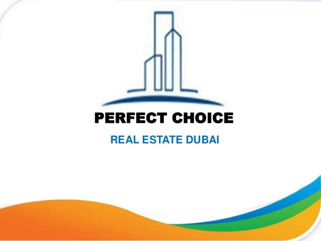 PERFECT CHOICE REAL ESTATE DUBAI