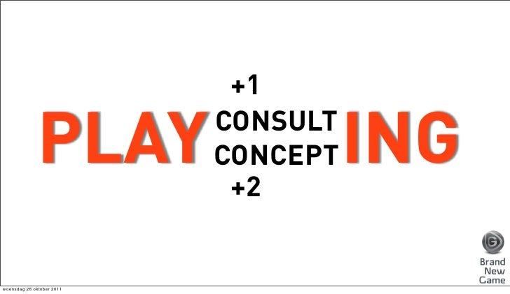+1              PLAY         CONSULT                           CONCEPT                            +2                      ...