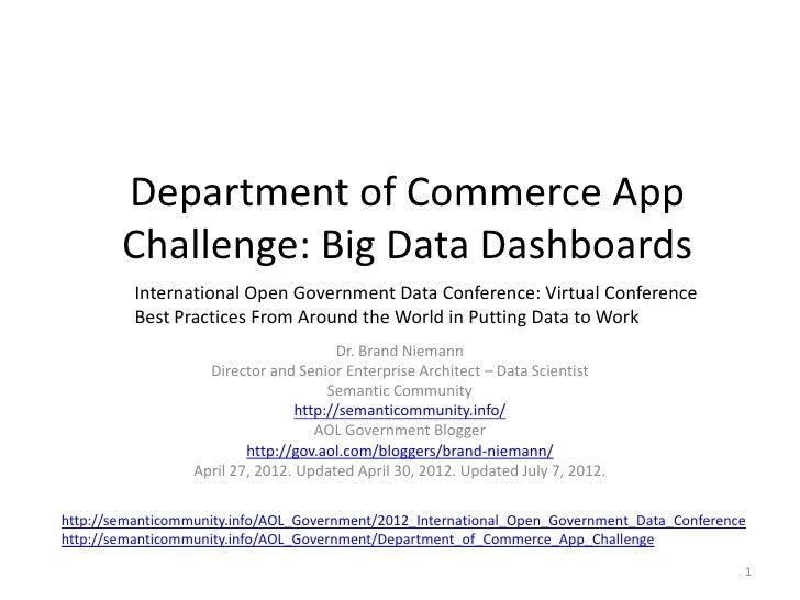 Department of Commerce App        Challenge: Big Data Dashboards          International Open Government Data Conference: V...