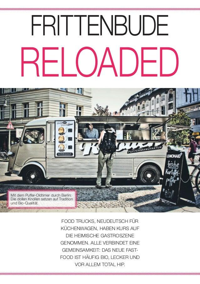 26 | IM TREND  Mit dem Puffer-Oldtimer durch Berlin: Die dollen Knollen setzen auf Tradition und Bio-Qualität.  FOOD TRUCK...